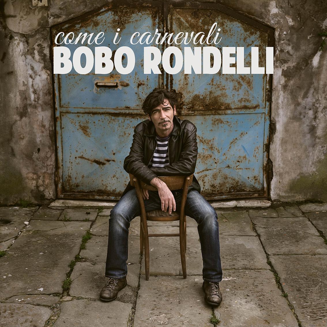 BOBO_RONDELLI_Come_i_carnevali_COVER_SMALL