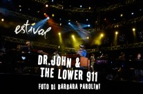 Dr. John and The Lower 911 – Estival Jazz Lugano