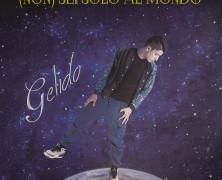 """Gelido, esce il suo debut album """"(non) sei solo al Mondo"""""""