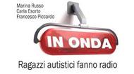 In Onda_ragazzi_autistici_fanno_radio