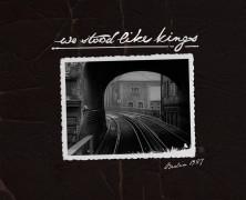 We Stood Like Kings – Berlin 1927