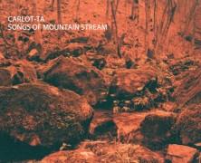 Carlot-ta – Songs of Mountain Stream