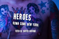 Heroes: Roma Come New York – 7.10.'11