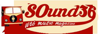 SOund36 Magazine di Cultura Musicale, Arti e Spettacolo